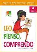 Leo, pienso, comprendo. Programa de comprensión lectora y atención. 1º de Educación Primaria.