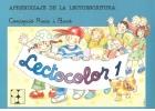 Lectocolor 1. Aprendizaje de la lectoescritura teoría y práctica