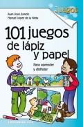 101 juegos de lápiz y papel. Para aprender y disfrutar