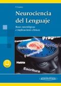 Neurociencia del Lenguaje. Bases neurológicas e implicaciones clínicas (con ebook)