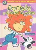 Daniela y el ladrón de pandas. 12 aventuras de Daniela Malospelos.