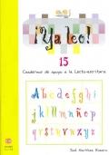 ¡Ya leo! 15 Cuadernos de apoyo a la lecto-escritura Silabas trabadas: pl-gl-cl