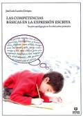 Las competencias básicas en la expresión escrita. Su psicopedagogía en la educación primaria.