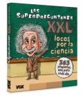 Los superpreguntones XXL. ¡locos por la ciencia!
