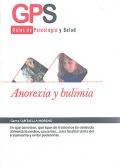 Anorexia y bulimia. Guías de psicología y salud.