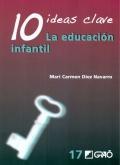 10 ideas clave. La educación infantil.