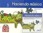Haciendo música. Actividades y canciones para explorar la creatividad musical. Incluye CD.