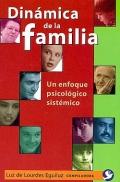 Dinámica de la familia. Un enfoque psicológico sistémico.