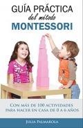 Guía práctica del método Montessori