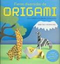 Fieras divertidas de Origami. ¡ Da forma a 35 animales salvajes !.