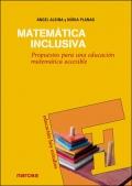 Matématica inclusiva Propuestas para una educación matemática accesible