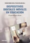 Dispositivos digitales móviles en educación. El aprendizaje ubicuo
