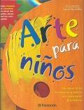 Arte para niños. Un repaso de los movimientos y pintores más importantes de la historia.