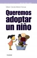 Queremos adoptar un niño.