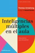Inteligencias múltiples en el aula. Guía práctica para educadores.
