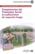Competencias del trabajador social en poblaciones de especial riesgo. Servicios socioculturales y a la comunidad.
