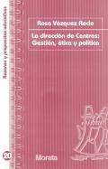 La dirección de centros: gestión, ética y política.