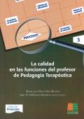 La calidad en las funciones del profesor de pedagogía terapéutica. Incluye CD.