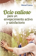 Ocio valioso para un envejecimiento activo y satisfactorio