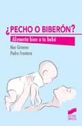 ¿Pecho o biberón? Alimenta bien a tu bebé