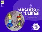 El secreto de la luna. Incluye DVD. Adaptado a la Lengua de Signos Española.