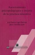 Asesoramiento psicopedagógico y mejora de la práctica educativa.