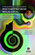 Fundamentos de intervención en psicomotricidad relacional. Reflexiones desde la práctica