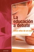La educación a debate. Cinco años de un ciclo