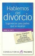 Hablemos del divorcio. Sugerencias para padres que se separan.