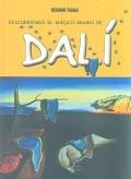 Descubriendo el mágico mundo de Dalí.