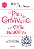 El plan de convivencia del centro educativo. Pautas para su elaboración