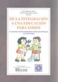 De la integración a una educación para todos. La Atención a la diversidad desde la educación primaria a la universidad.