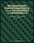 Intervención psicopedagógica en los trastornos del desarrollo. (Nicasio)