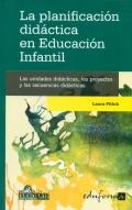 La planificación didáctica en educación infantil. Las unidades didácticas, los proyectos y las secuencias didácticas.