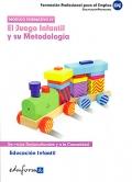 El juego infantil y su metodología. Educación infantil. Formación profesional para el empleo.