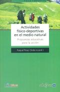 Actividades físico-deportivas en el medio natural. Propuestas educativas para la acción.