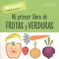 Mi primer libro de frutas y verduras Montessori: un mundo de logros