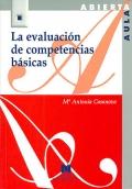 La evaluación de competencias básicas.