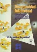 Discapacidad intelectual. Desarrollo, comunicación e intervención