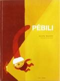 Pébili (Cuento 6-7 años) Percibir, sentir y pensar