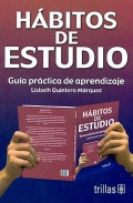 Hábitos de estudio. Guía práctica de aprendizaje.