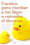 Cuentos para enseñar a tus hijos a entender el divorcio.
