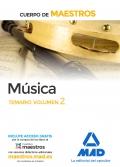 Musica. Temario volumen 2. Cuerpo de maestros.