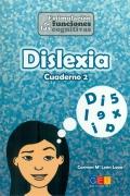 Dislexia cuaderno 2. Estimulación de las funciones cognitivas