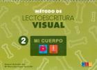 Método de lectoescritura visual 2. Mi cuerpo