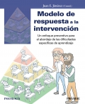 Modelo de respuesta a la intervención Un enfoque preventivo para el abordaje de las dificultades específicas de aprendizaje