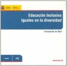 Educación inclusiva. Iguales en la diversidad. Formación en Red. ( CD )