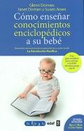 Cómo enseñar conocimientos enciclopédicos a su bebé.