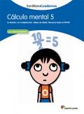 Cálculo mental 5. Santillana Cuadernos. 5º y 6º Primaria