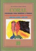 CORAL. Programa para enseñar a pensar. Didáctica para desarrollar el potencial de aprendizaje. Libro Alumno ESO